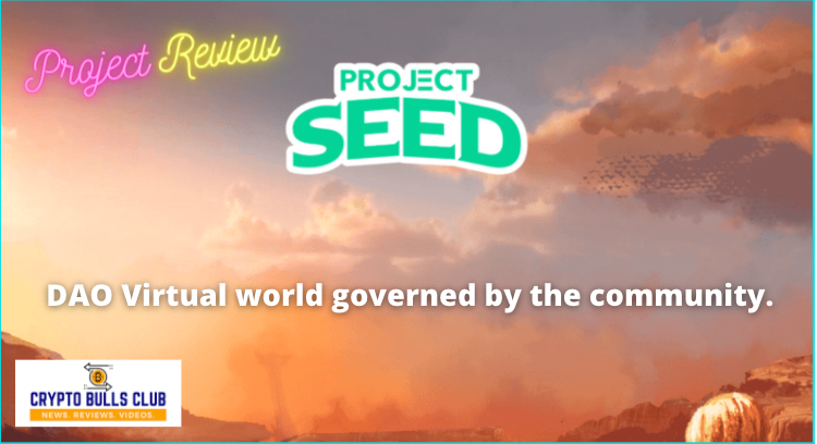 Project SEED – A New NFT Gaming System on Solana Blockchain