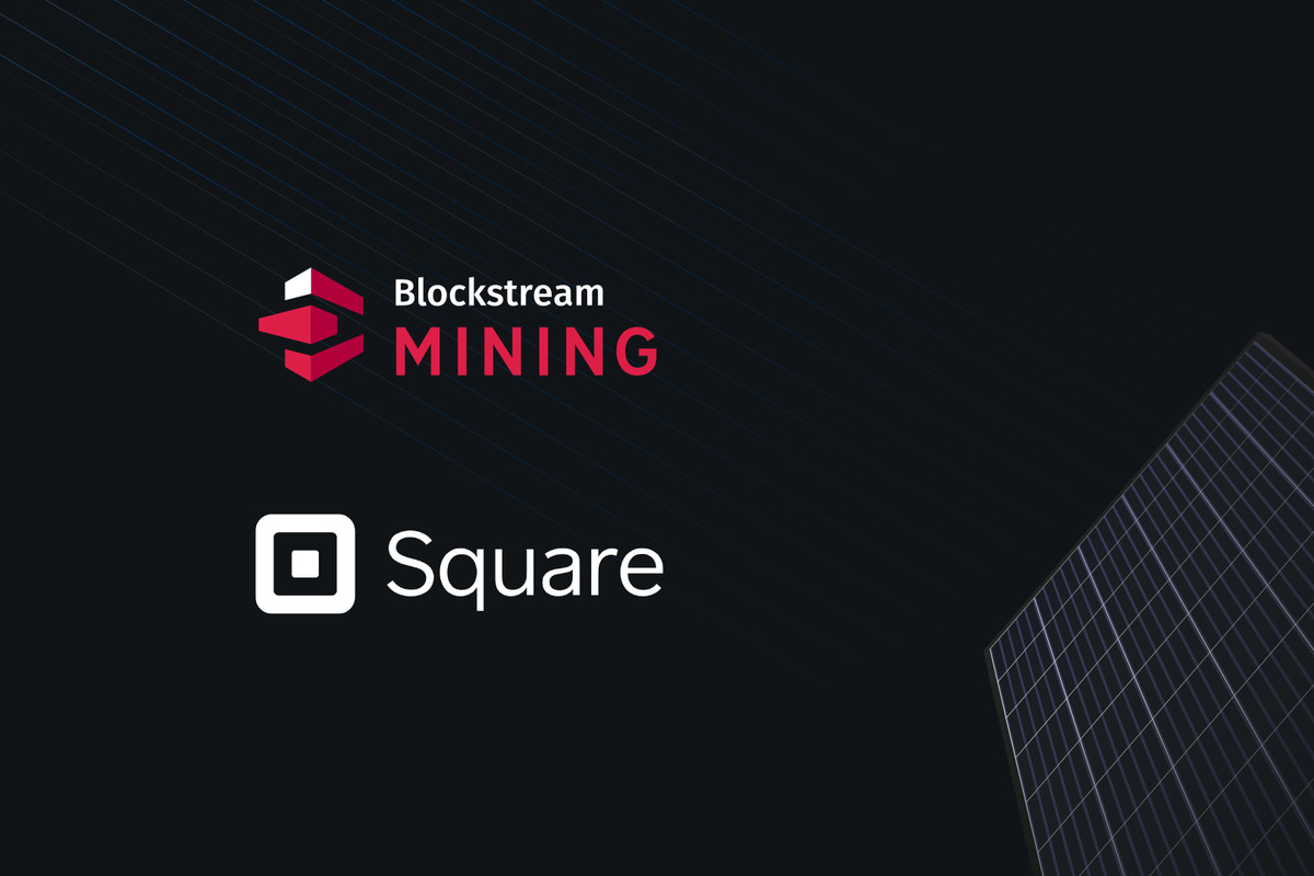 Square to invest $5 million to build solar – powered Bitcoin Mining Facility with Blockstream