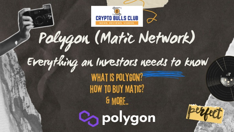 Polygon (Matic Network): Everything an Investor needs to know