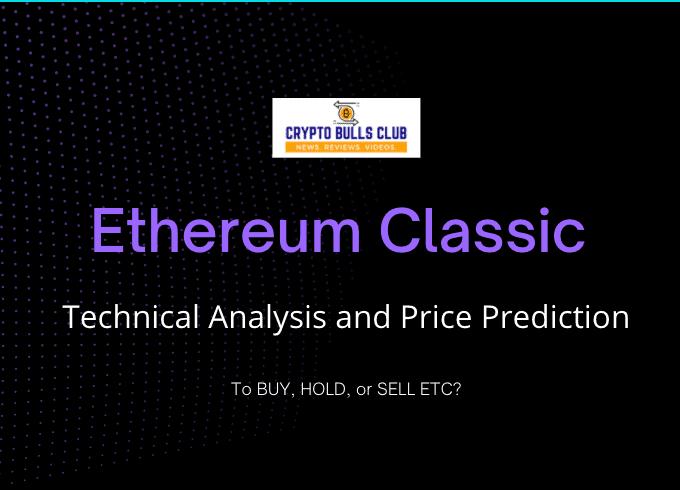ETC Price Prediction 2021, 2025, 2030: Will ETC ever go up?