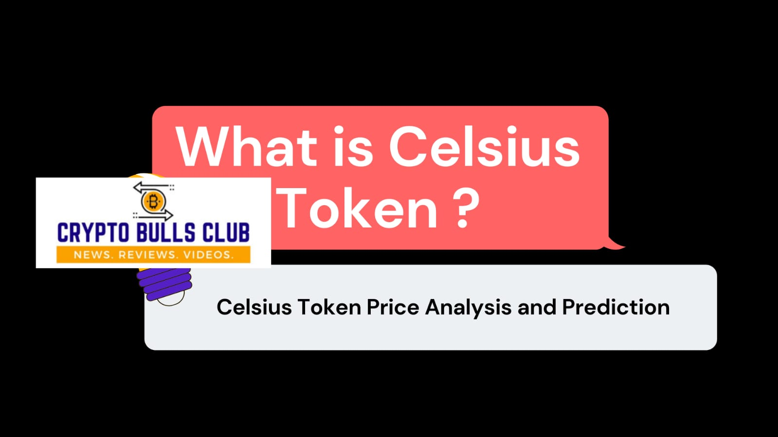 What is Celsius Token (CT) ? Price analysis and Prediction