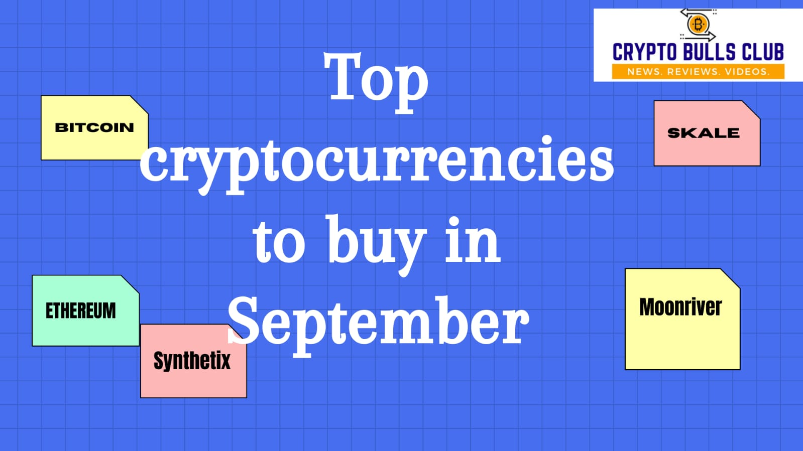 Top 5 Cryptocurrencies to buy in September 2021