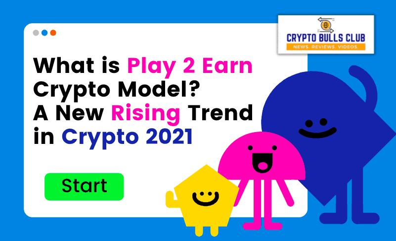 play 2 earn model